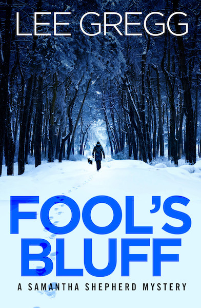 Fool's Bluff by Lee Gregg
